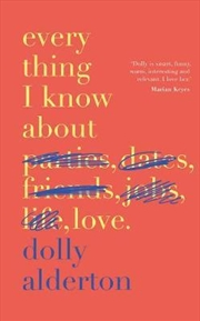 Everything I Know About Love | Hardback Book