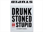Drunk Stoned Or Stupid | Merchandise