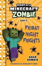 Diary of a Minecraft Zombie #13: Friday Night Frights | Paperback Book