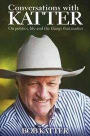 Conversations with Katter | Hardback Book