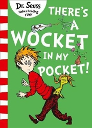 There's A Wocket In My Pocket   Paperback Book