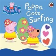 Peppa Pig - Peppa Goes Surfing | Hardback Book