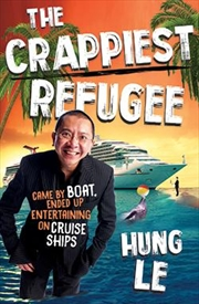 The Crappiest Refugee | Paperback Book