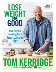 Lose Weight for Good: Full-flavour cooking for a low-calorie diet | Hardback Book