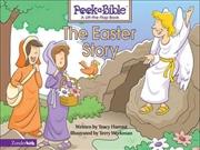 The Easter Story: Peek A Bible | Hardback Book