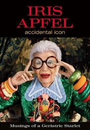 Accidental Icon - Musings of a Geriatric Starlet | Hardback Book