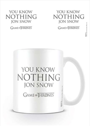Game of Thrones - You Know Nothing Jon Snow
