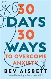 30 Days 30 Ways to Overcome Anxiety | Paperback Book