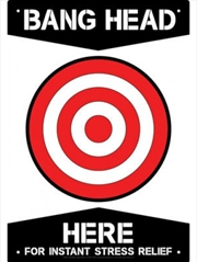 Bang Head Here Tin Sign | Merchandise