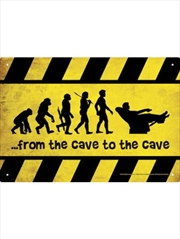 Cave To Cave Tin Sign