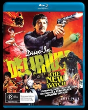 Drive-In Delirium - The New Batch
