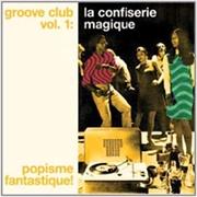 Groove Club 1: La Confiserie M | Vinyl