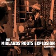Midlands Roots Explosion Volume 1, The | Vinyl