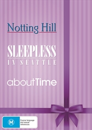 About Time/Notting Hill/Sleepless in Seattle