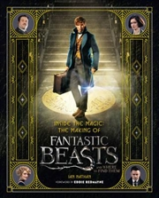 Inside the Magic: The Making Of Fantastic Beasts And Where To Find Them | Hardback Book