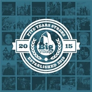 Various - Big Village - 5 Years Strong | Vinyl