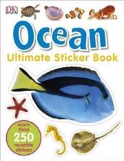 Ultimate Sticker Book Ocean | Paperback Book