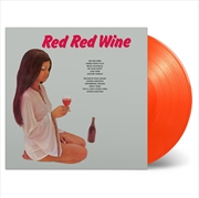 Red Red Wine - Orange Coloured Vinyl