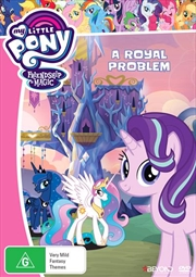My Little Pony Friendship Is Magic - A Royal Problem | DVD