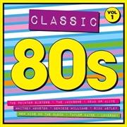 Classic 80's - Volume 1 | CD