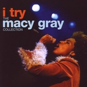 I Try - The Macy Gray Collection