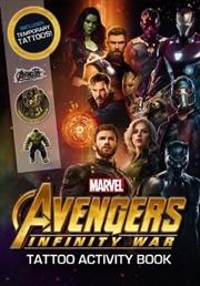 Avengers Infinity War: Tattoo Activity Book | Paperback Book