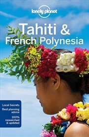 Lonely Planet Tahiti & French Polynesia | Paperback Book