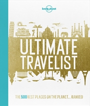 Lonely Planet's Ultimate Travelist | Hardback Book