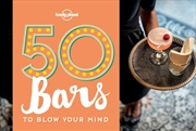 50 Bars to Blow Your Mind | Paperback Book