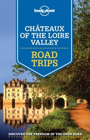 Lonely Planet Chateaux of the Loire Valley Road Trips | Paperback Book
