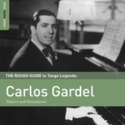 The Rough Guide to Tango Legends - Carlos Gardel