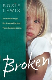 Broken - A Traumatised Girl. Her Troubled Brother. Their Shocking Secret. | Paperback Book