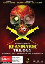 Re-Animator / Bride Of Re-Animator / Beyond Re-Animator