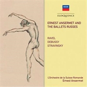 Ansermet And The Ballets Russes