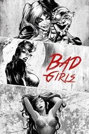 DC Comics - Bad Girls Black And White