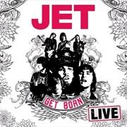 Get Born - Live