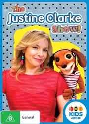 Justine Clarke Show!, The