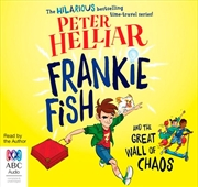 Frankie Fish And The Great Wall Of Chaos | Audio Book