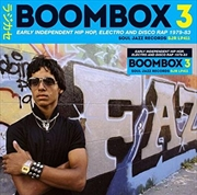 Boombox 3: Early Independent H