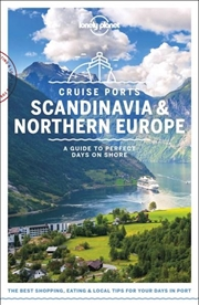 Lonely Planet - Cruise Ports Scandinavia And Northern Europe
