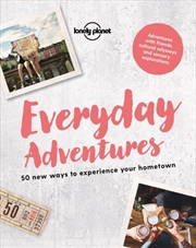 Lonely Planet - Everyday Adventures