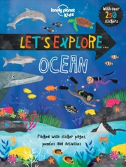 Lonely Planet Kids - Lets Explore Ocean | Paperback Book