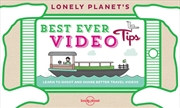 Lonely Planet's Best Ever Video Tips | Paperback Book