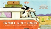 Lonely Planet - Travel With Dogs | Paperback Book