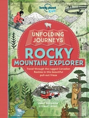 Lonely Planet Kids - Unfolding Journeys Rocky Mountain Explorer | Paperback Book