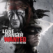 Lone Ranger-  Wanted, The | CD
