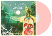 Leave Your Soul To Science - Salmon Coloured Vinyl
