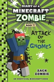 Diary of a Minecraft Zombie #15: Attack of the Gnomes | Paperback Book