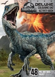 Jurassic World - Fallen Kingdom Deluxe Colouring and Activity Book