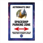 NASA – Astronaut Parking Tin Sign | Accessories